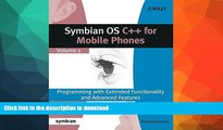 FAVORITE BOOK  Symbian OS C++ for Mobile Phones: Programming with Extended Functionality and