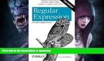 GET PDF  Regular Expression Pocket Reference: Regular Expressions for Perl, Ruby, PHP, Python, C,