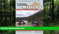 FREE PDF  Canoeing   Kayaking Kentucky (Canoe and Kayak Series)  FREE BOOOK ONLINE