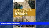FREE DOWNLOAD  Canoeing and Kayaking Florida (Canoe and Kayak Series)  FREE BOOOK ONLINE