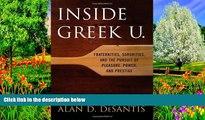 PDF Alan D. DeSantis Inside Greek U.: Fraternities, Sororities, and the Pursuit of Pleasure,