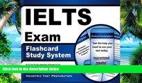 IELTS Exam Secrets Test Prep Team IELTS Exam Flashcard Study System: IELTS Test Practice