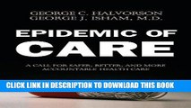 [READ] Mobi Epidemic of Care: A Call for Safer, Better, and More Accountable Health Care Free