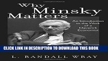 [PDF] Why Minsky Matters: An Introduction to the Work of a Maverick Economist Full Colection