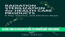 [READ] Kindle Radiation Sterilization for Health Care Products: X-Ray, Gamma, and Electron Beam