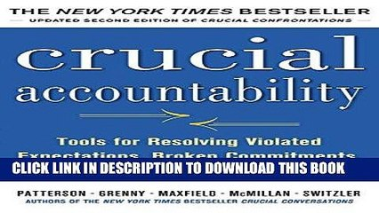 [PDF] Crucial Accountability: Tools for Resolving Violated Expectations, Broken Commitments, and