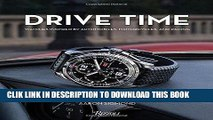 [PDF] Drive Time: Watches Inspired by Automobiles, Motorcycles and Racing Full Online