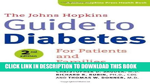 [READ] Kindle The Johns Hopkins Guide to Diabetes: For Patients and Families (A Johns Hopkins