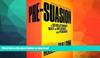 FAVORITE BOOK  Pre-Suasion: A Revolutionary Way to Influence and Persuade FULL ONLINE