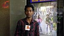 'Dear Zindagi' Movie Public Review _ Bollywood Track