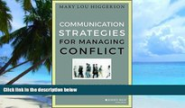 Pre Order Communication Strategies for Managing Conflict: A Guide for Academic Leaders