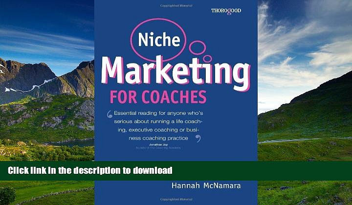 READ  Niche Marketing for Coaches: A Practical Handbook for Building a Life Coaching, Executive