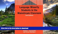 FAVORITE BOOK  Language Minority Students in the Mainstream Classroom (Bilingual Education