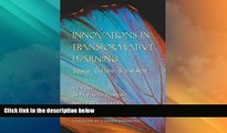 Best Price Innovations in Transformative Learning: Space, Culture, and the Arts (Counterpoints)