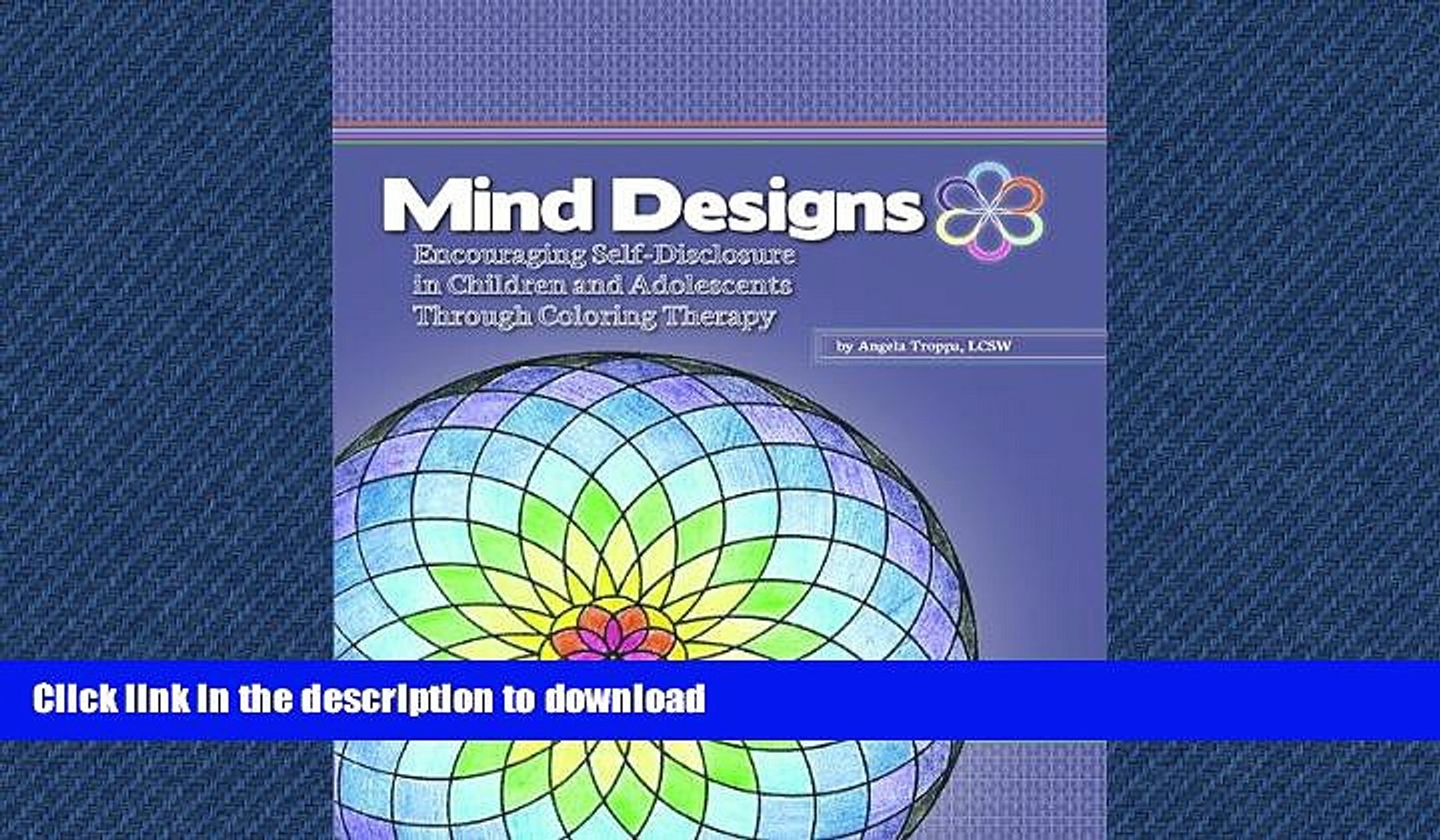READ  Mind Designs: Encouraging Self-Disclosure in Children and Adolescents Through Coloring