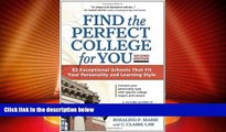 Best Price Find the Perfect College for You: 82 Exceptional Schools that Fit Your Personality and