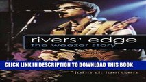 Books Rivers  Edge: The Weezer Story Download Free