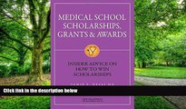 Pre Order Medical School Scholarships, Grants   Awards: Insider Advice on How to Win Scholarships