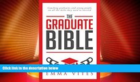 Price The Graduate Bible- A coaching guide for students and graduates on how to stand out in today