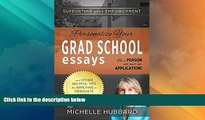 Price Personalize Your Grad School Essays: Be a person not just an application! And other helpful