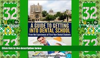Price A Guide To Getting Into Dental School: From the Experiences of First Year Dental Students