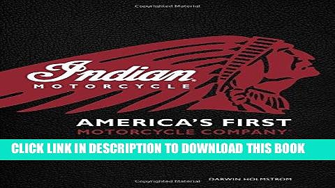 [FREE] Download Indian Motorcycle(R): America s First Motorcycle Company PDF EPUB