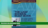 Price Law School Buzz Book: Law School Students and Alumni Report on More than 100 Top Law Schools