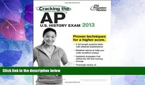 Best Price Cracking the AP U.S. History Exam, 2013 Edition (College Test Preparation) Princeton