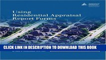 [FREE] Ebook Using Residential Appraisal Report Forms: URAR 2005 (Form 1004) and Exterior