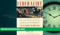 FAVORIT BOOK The Federalist: The Famous Papers on the Principles of American Government Alexander