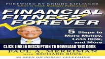 [FREE] Ebook Financial Fitness Forever:  5 Steps to More Money, Less Risk, and More Peace of Mind