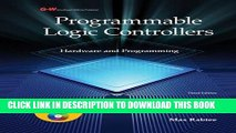 [PDF] Download Programmable Logic Controllers: Hardware and Programming Full Kindle