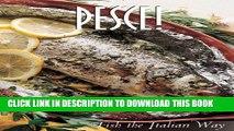 MOBI Pesce!: Fish the Italian Way (Pane   Vino) PDF Ebook