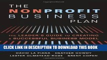 [FREE] Download The Nonprofit Business Plan: A Leader s Guide to Creating a Successful Business