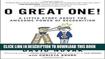 [PDF Kindle] O Great One!: A Little Story About the Awesome Power of Recognition Audiobook Free