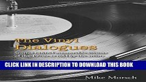 Books The Vinyl Dialogues: Stories Behind Memorable Albums of the 1970s as Told by the Artists