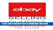 [PDF Kindle] eBay Selling for Dummies - Learn How to Sell on eBay Step-by-Step: Making Money on