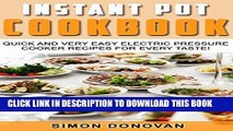 MOBI Instant Pot Cookbook: Quick And Very Easy Electric Pressure Cooker Recipes For Every Taste