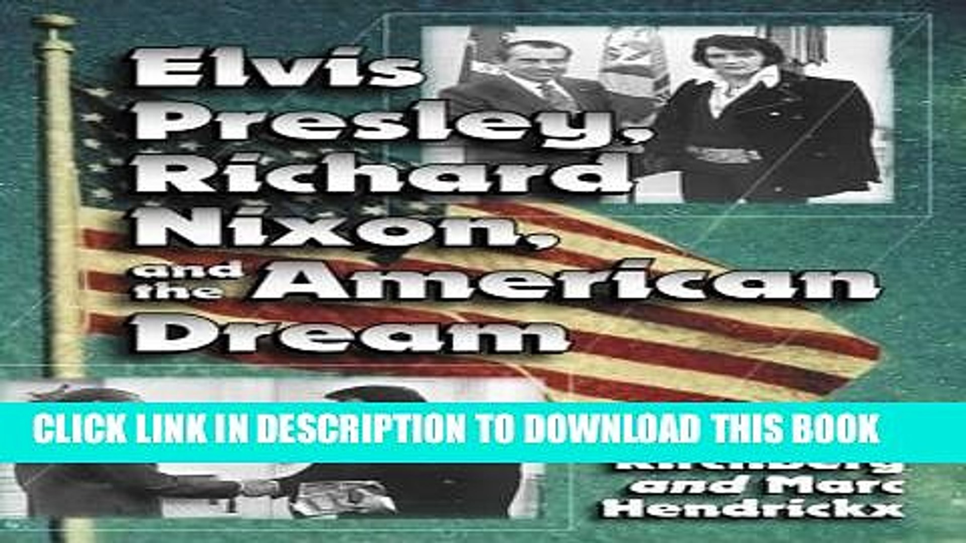 Best Seller Elvis Presley, Richard Nixon and the American Dream Download Free