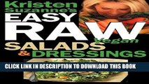 [PDF] Download Kristen Suzanne s EASY Raw Vegan Salads   Dressings: Fun   Easy Raw Food Recipes