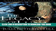 [PDF] Epub The Legacy of Luna: The Story of a Tree, a Woman and the Struggle to Save the Redwoods