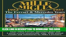 [PDF] Epub Mille Miglia 1952-1957: The Ferrari and Mercedes Years (Mille Miglia Racing) Full