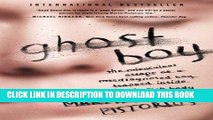 [PDF] Epub Ghost Boy: The Miraculous Escape of a Misdiagnosed Boy Trapped Inside His Own Body Full