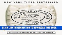 [PDF Kindle] The Healing of America: A Global Quest for Better, Cheaper, and Fairer Health Care