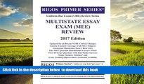Best Price Mr. James J. Rigos Rigos Primer Series Uniform Bar Exam (UBE) Review Multistate Essay