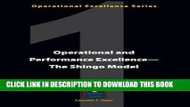 MOBI DOWNLOAD Operational and Performance Excellence--The Shingo Model (Operational Excellence