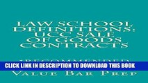MOBI DOWNLOAD Law School Definitions: UCC Sale Of Goods Contracts: Law School Definitions: UCC
