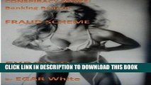 EPUB DOWNLOAD Conspiracy Series Banking Bailout Fraud Scheme: Banksters Steal  Hundreds of