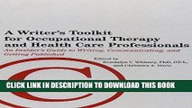 [READ] Mobi A Writer s Toolkit for Occupational Therapy and Health Care Professionals: An Insider