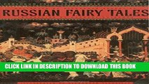 [PDF] Russian Fairy Tales (The Pantheon Fairy Tale and Folklore Library) Full Colection